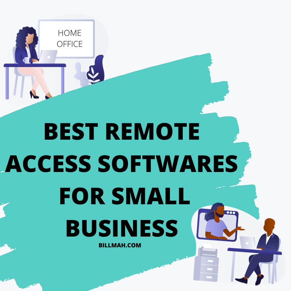 Best remote access softwares for small businesses